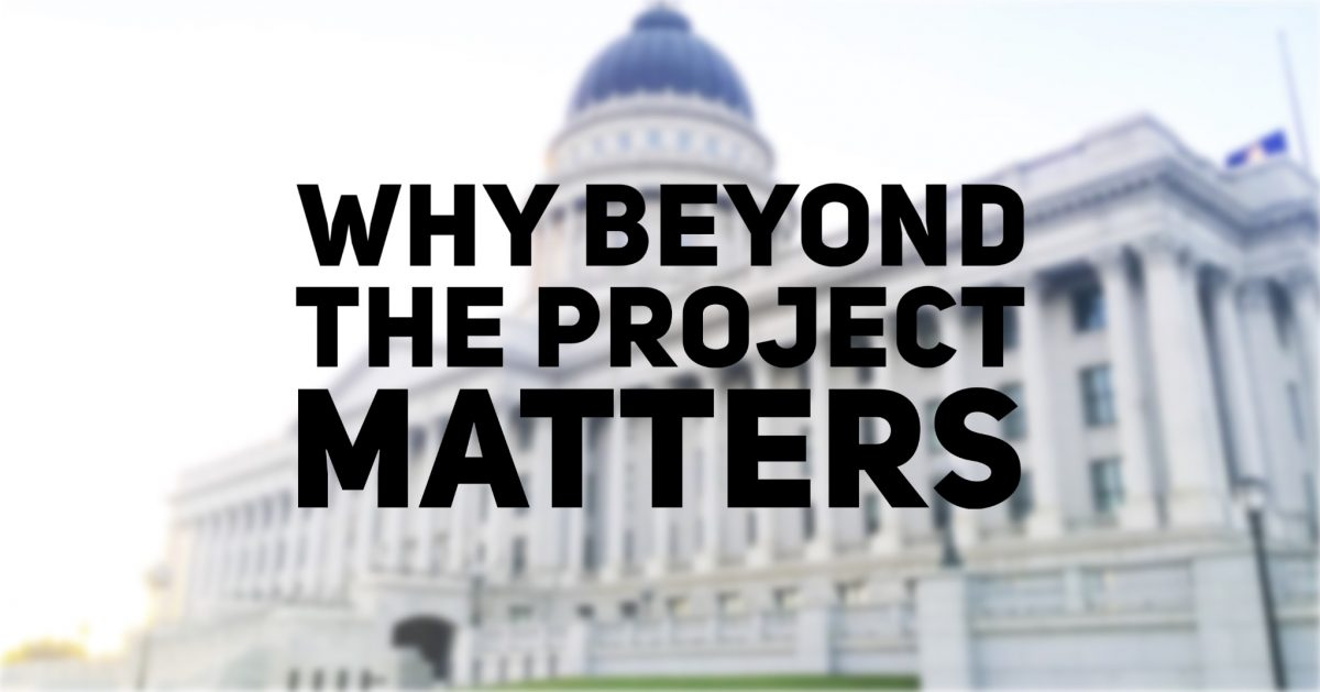 why beyond the project matters